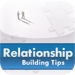 RelationShip Building Tips